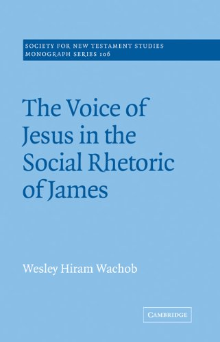9780521020671: The Voice of Jesus in the Social Rhetoric of James (Society for New Testament Studies Monograph Series)