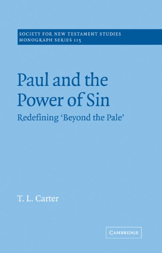 9780521020701: Paul and the Power of Sin: Redefining 'Beyond the Pale' (Society for New Testament Studies Monograph Series)