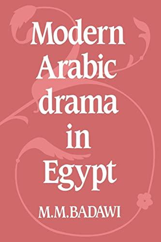 9780521020732: Modern Arabic Drama in Egypt