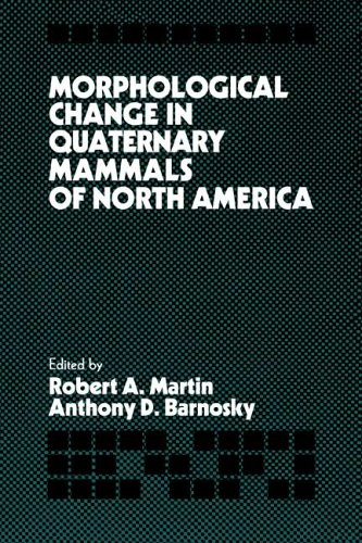 9780521020817: Morphological Change in Quaternary Mammals of North America
