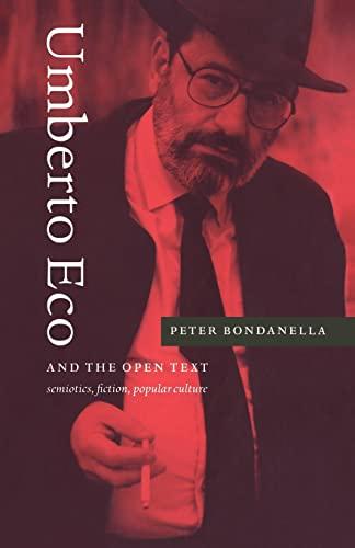 9780521020879: Umberto Eco and the Open Text: Semiotics, Fiction, Popular Culture
