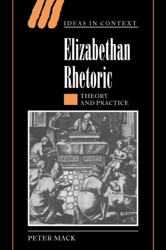 9780521020992: Elizabethan Rhetoric: Theory and Practice (Ideas in Context)