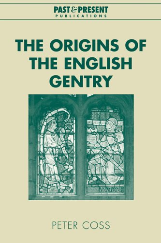 9780521021005: The Origins of the English Gentry (Past and Present Publications)