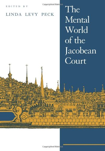 9780521021043: The Mental World of the Jacobean Court