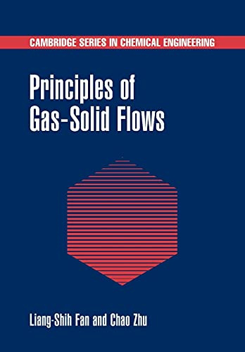 9780521021166: Principles of Gas-Solid Flows (Cambridge Series in Chemical Engineering)