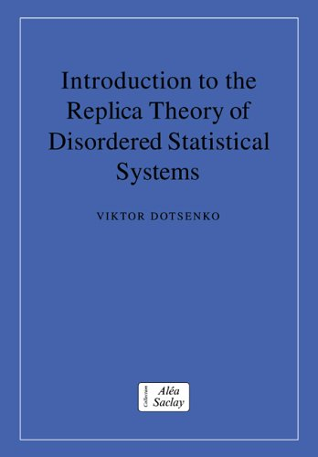 9780521021258: Introduction to the Replica Theory of Disordered Statistical Systems (Collection Alea-Saclay: Monographs and Texts in Statistical Physics)