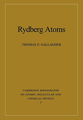 9780521021661: Rydberg Atoms (Cambridge Monographs on Atomic, Molecular and Chemical Physics)