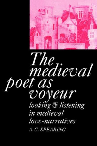 9780521021692: The Medieval Poet as Voyeur
