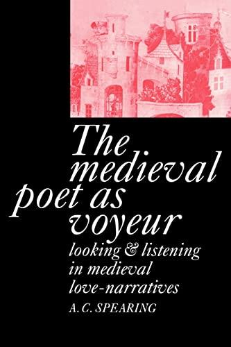 9780521021692: The Medieval Poet as Voyeur