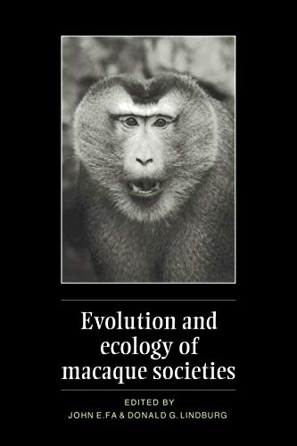 9780521021715: Evolution and Ecology of Macaque Societies