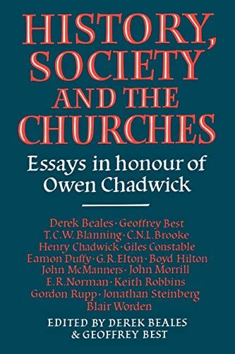 History Society Church: Derek Beales, Geoffrey Best