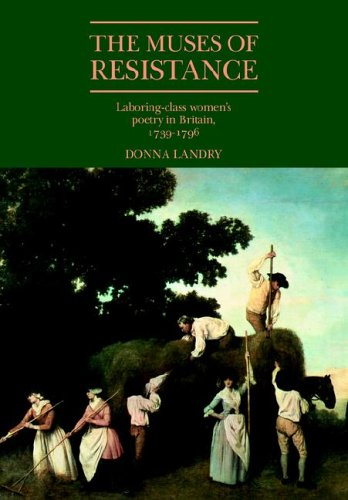 9780521021951: The Muses of Resistance: Laboring-Class Women's Poetry in Britain, 1739-1796