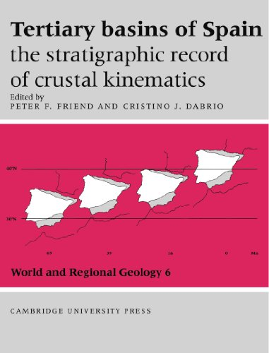 9780521021982: Tertiary Basins of Spain: The Stratigraphic Record of Crustal Kinematics (World and Regional Geology)
