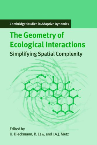 9780521022095: Geometry of Ecological Interactions: Simplifying Spatial Complexity (Cambridge Studies in Adaptive Dynamics)