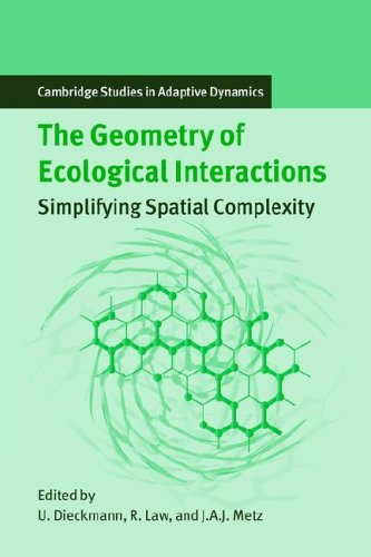 9780521022095: The Geometry of Ecological Interactions: Simplifying Spatial Complexity (Cambridge Studies in Adaptive Dynamics)