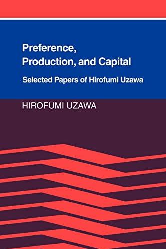9780521022248: Preference, Production and Capital: Selected Papers of Hirofumi Uzawa