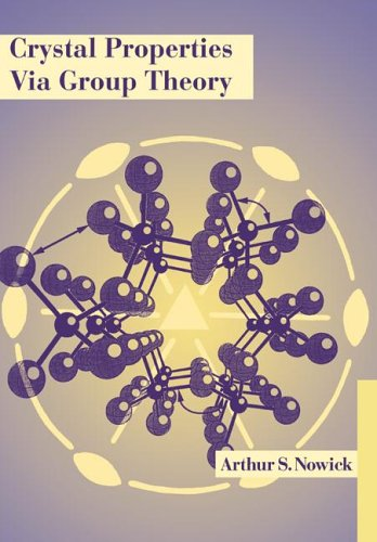 9780521022316: Crystal Properties via Group Theory