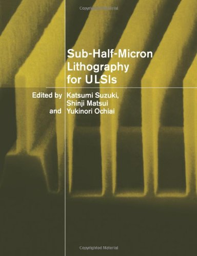 9780521022347: Sub-Half-Micron Lithography for ULSIs
