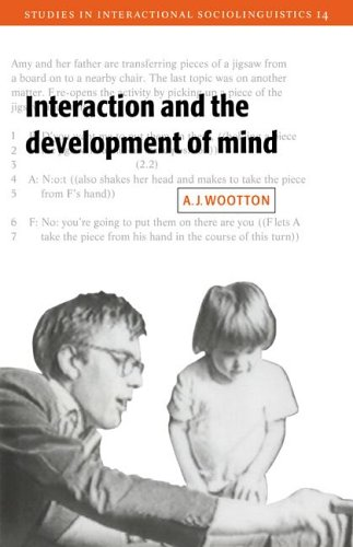 9780521022668: Interaction and the Development of Mind (Studies in Interactional Sociolinguistics)