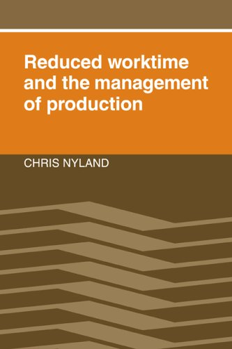 Reduced Worktime and the Management of Production: Nyland, Chris