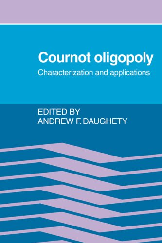 9780521022842: Cournot Oligopoly: Characterization and Applications