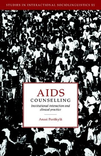 9780521022880: AIDS Counselling: Institutional Interaction and Clinical Practice (Studies in Interactional Sociolinguistics)