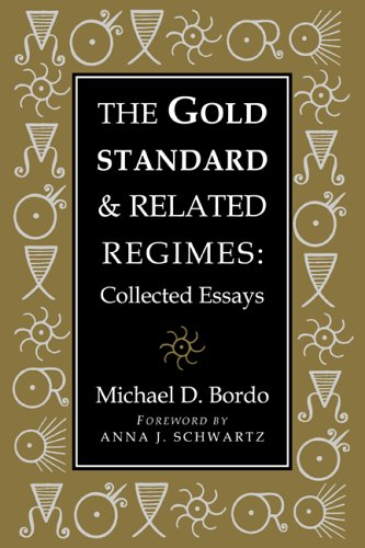 9780521022941: The Gold Standard and Related Regimes: Collected Essays (Studies in Macroeconomic History)
