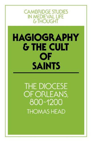 9780521023429: Hagiography and the Cult of Saints: The Diocese of Orléans, 800-1200 (Cambridge Studies in Medieval Life and Thought: Fourth Series)