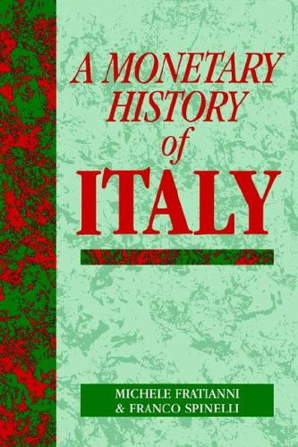 9780521023450: A Monetary History of Italy (Studies in Macroeconomic History)