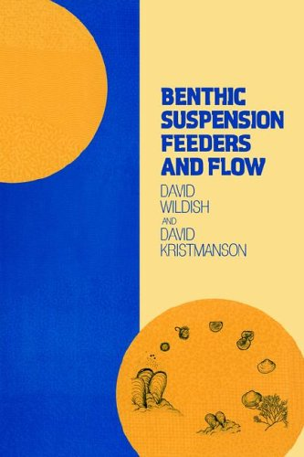 9780521023474: Benthic Suspension Feeders and Flow