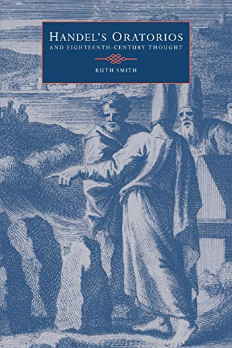 9780521023702: Handel's Oratorios and Eighteenth-Century Thought