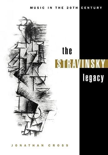9780521023856: The Stravinsky Legacy (Music in the Twentieth Century)