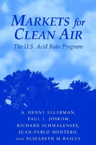 9780521023894: Markets for Clean Air: The U.S. Acid Rain Program