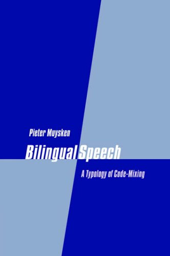 9780521023917: Bilingual Speech: A Typology of Code-Mixing