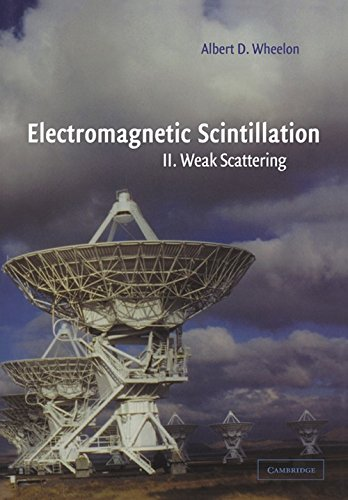 9780521024259: Electromagnetic Scintillation: Volume 2, Weak Scattering
