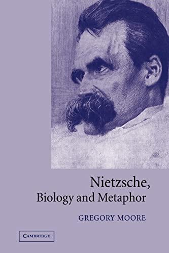 9780521024273: Nietzsche, Biology and Metaphor