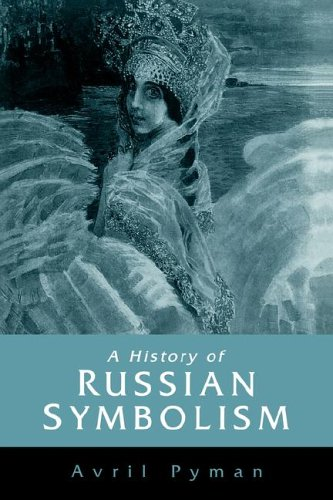 9780521024303: A History of Russian Symbolism