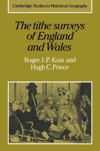 9780521024310: Tithe Surveys of England and Wales: 6 (Cambridge Studies in Historical Geography, Series Number 6)