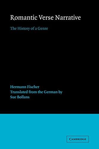 9780521024334: Romantic Verse Narrative: The History of a Genre (European Studies in English Literature)