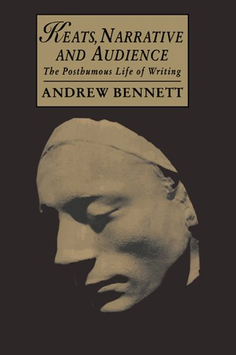 9780521024426: Keats, Narrative and Audience: The Posthumous Life of Writing (Cambridge Studies in Romanticism)
