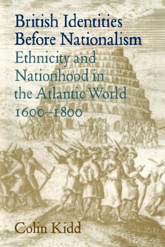 9780521024532: British Identities before Nationalism: Ethnicity and Nationhood in the Atlantic World, 1600-1800