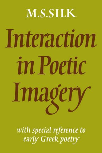 9780521024600: Interaction in Poetic Imagery: With Special Reference to Early Greek Poetry
