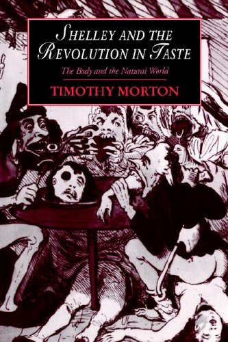 9780521024754: Shelley and the Revolution in Taste: The Body and the Natural World (Cambridge Studies in Romanticism)