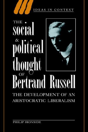 9780521024761: The Social and Political Thought of Bertrand Russell: The Development of an Aristocratic Liberalism (Ideas in Context)