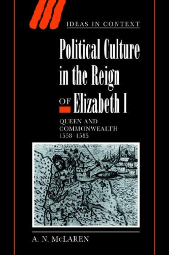 9780521024839: Political Culture in the Reign of Elizabeth I: Queen and Commonwealth 1558-1585 (Ideas in Context)