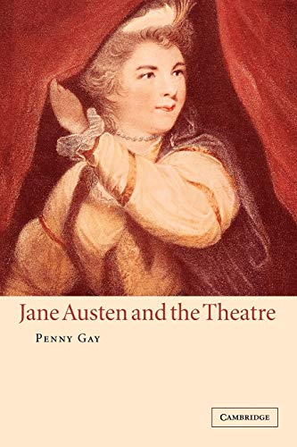 9780521024846: Jane Austen and the Theatre