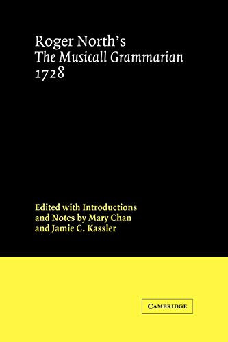 9780521024914: Roger North's The Musicall Grammarian 1728 (Cambridge Studies in Music)