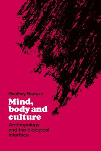 9780521024945: Mind, Body and Culture: Anthropology and the Biological Interface