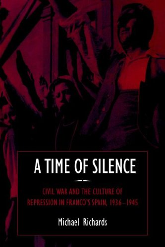 9780521025065: A Time of Silence: Civil War and the Culture of Repression in Franco's Spain, 1936-1945 (Studies in the Social and Cultural History of Modern Warfare)