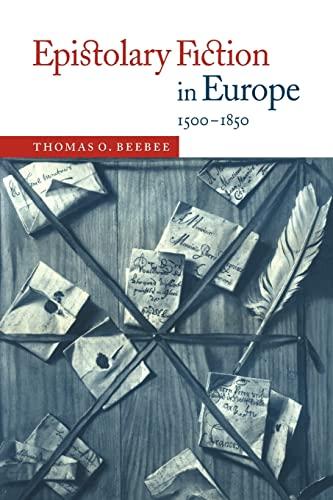9780521025089: Epistolary Fiction in Europe, 1500-1850